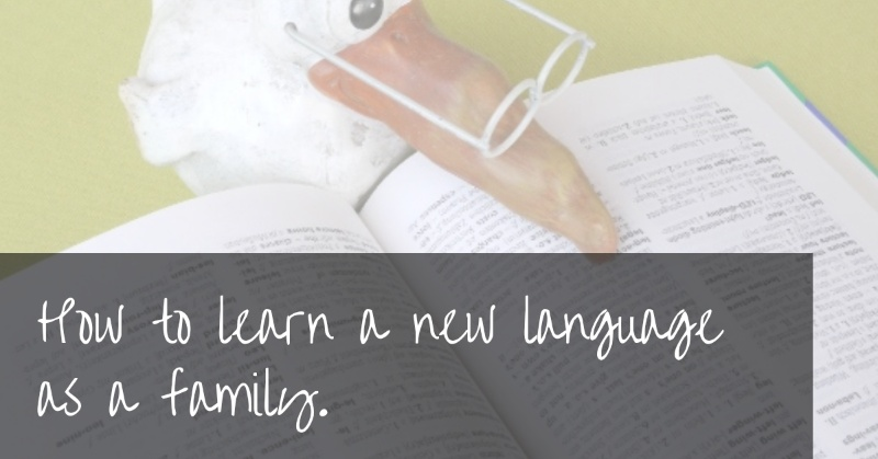 Learn a New Language as a Family | 9 tips for learning together
