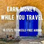 How To Airbnb Your House…hassle-free step-by-step guide
