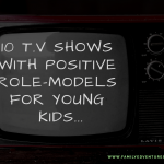 10 TV Shows With Positive Role-Models For Young Kids