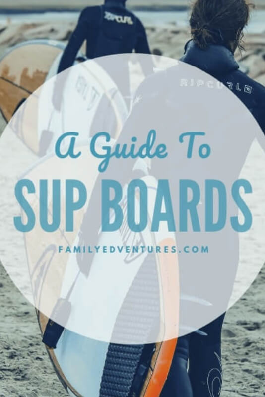 Sup Boards Guide