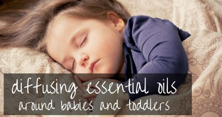 Diffusing Essential Oils Around Babies | what the experts say