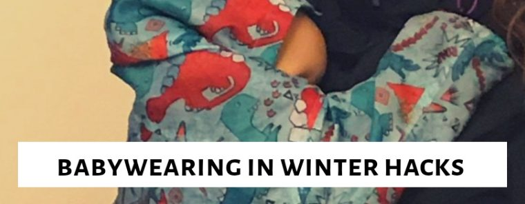 Baby Wearing in Winter Hacks
