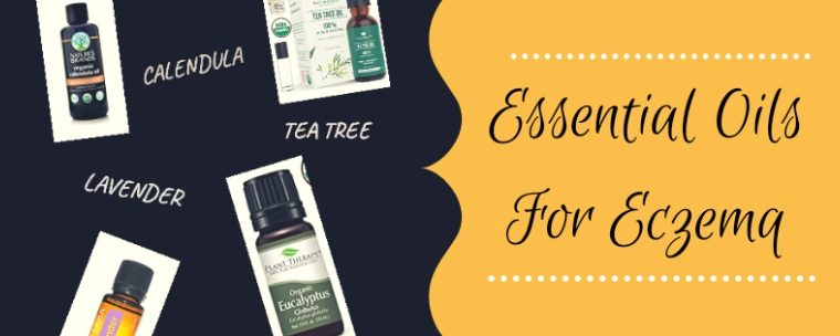 Best Essential Oils for Eczema – from someone who was born with it!