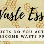 Zero Waste Products 2019 | ultimate list to borrow, find or buy
