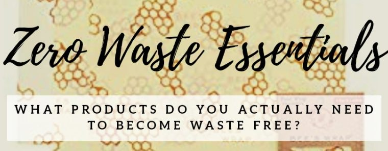 Zero Waste Products – what do you actually need?