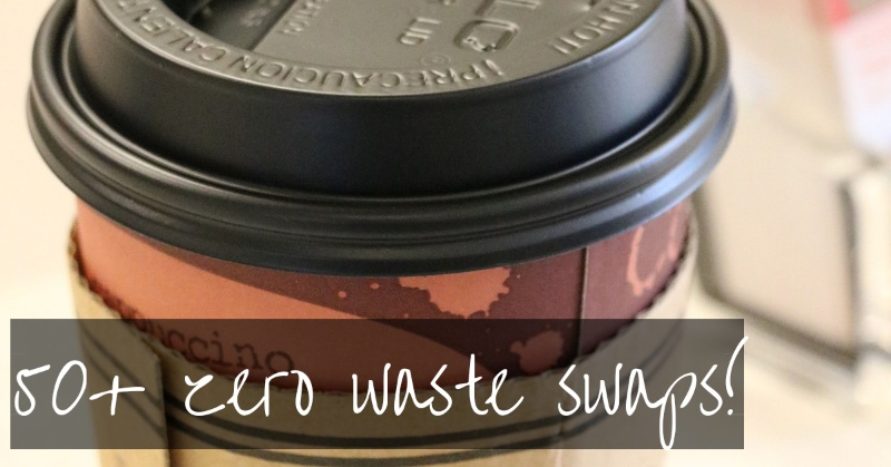 50+ Zero Waste Swaps | for every room in the house!