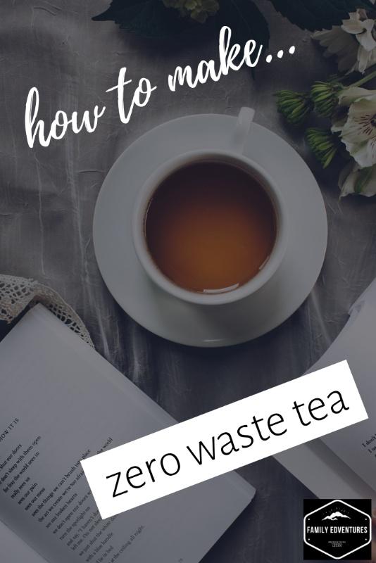 Zero Waste tea | Waste free tea | Zero Waste drinks #zerowastetea