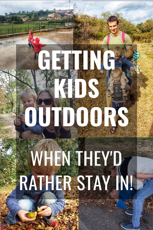 Getting kids outside | encourage children outdoors | outdoor activities for kids