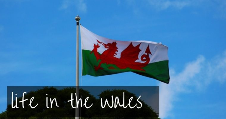 Living in Wales | 10 things we love about life in Wales