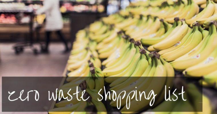 Zero Waste Shopping List | easy zero waste grocery shopping