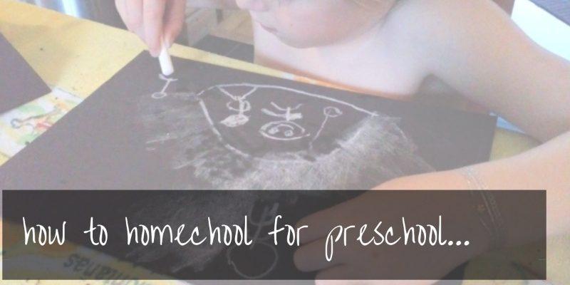 Homeschool for preschool