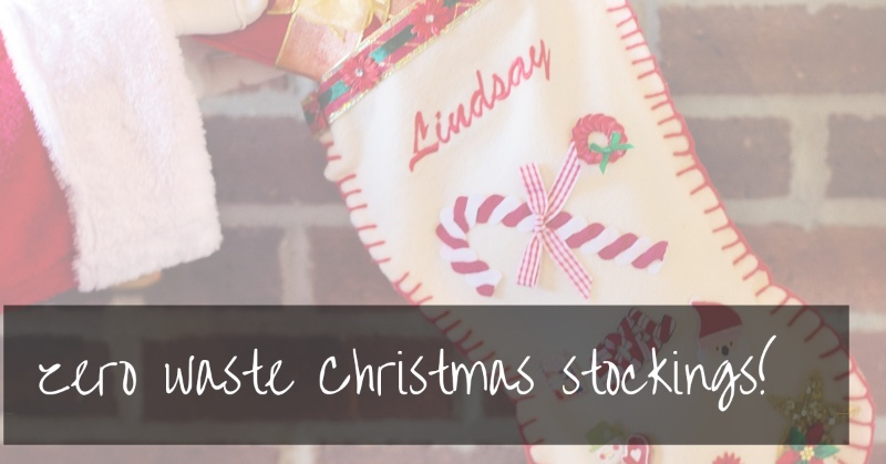 Zero Waste Stocking Fillers |  Ideas For A Waste Free Christmas