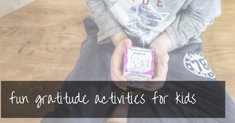 Gratitude activities for kids | research backed activities + why it matters