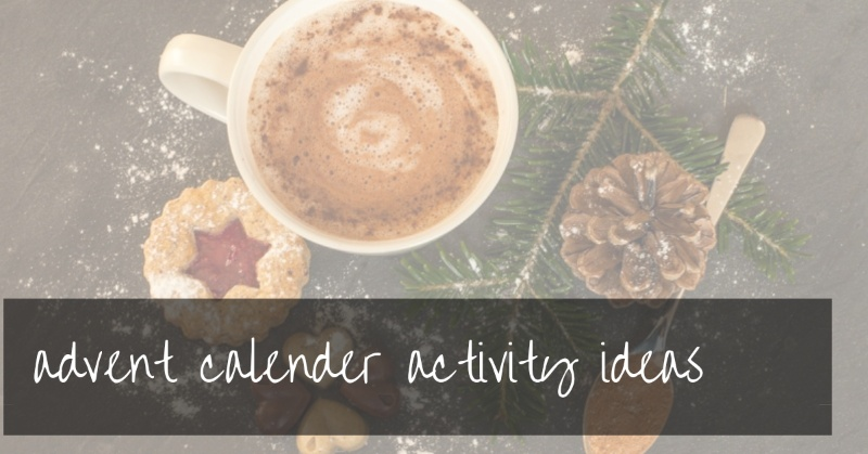 Advent Calendar Activity Ideas For Toddlers and Kids | free PDF