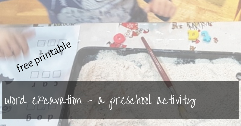 Word Excavation | A Fun Preschool Writing Activity