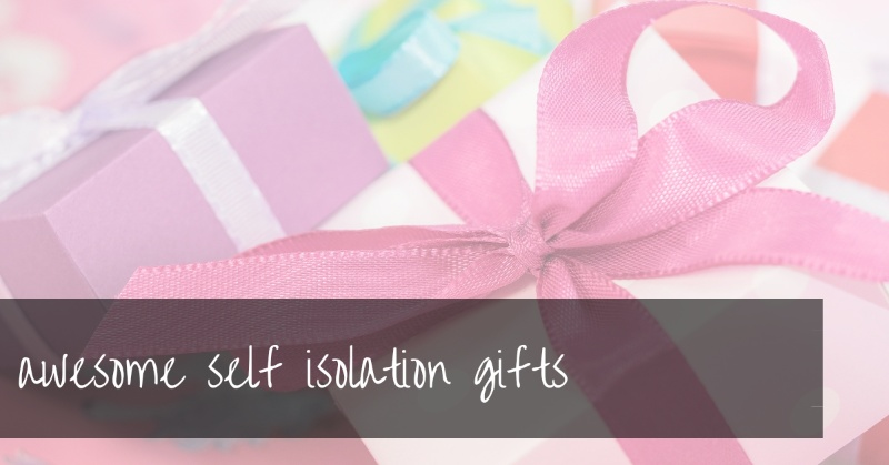 Self Isolation Gifts | Thoughtful Gifts For Self-Isolating Loved Ones