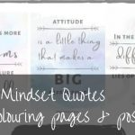 60+ Awesome Growth Mindset Quotes & free colouring sheets + posters