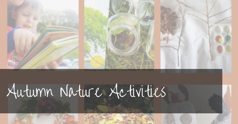 Autumn Nature Activities That Kids Will Love